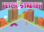 Fetch'n'stretch